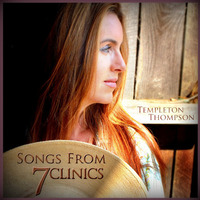 Songs from 7 Clinics with Templeton Thompson